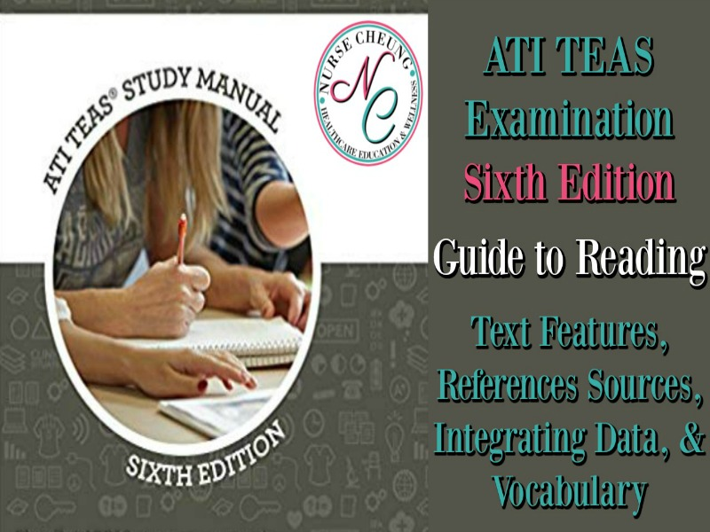 ATI TEAS GUIDE TO READING TEXT FEATURES REFERENCE SOURCES